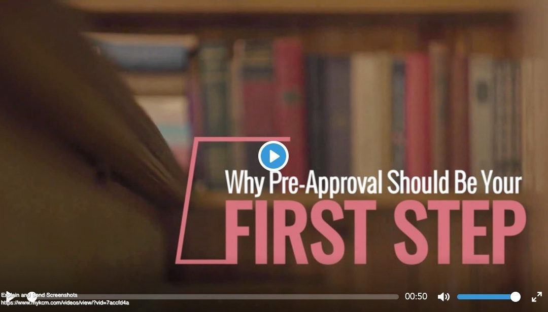 Why Pre-Approval Should Be Your Step